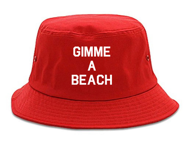 Gimme A Beach Funny Vacation Red Bucket Hat