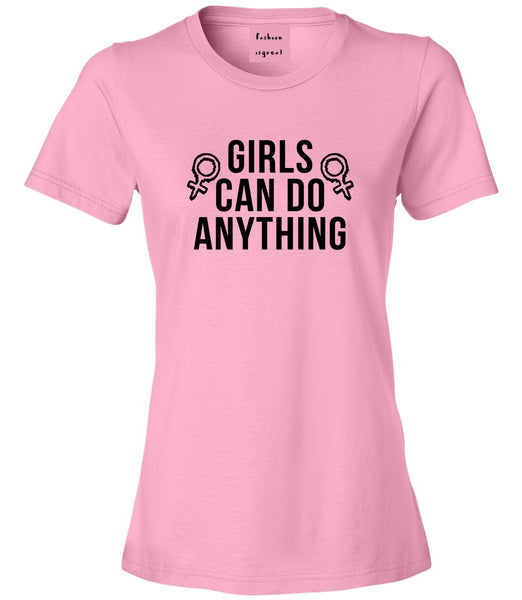 Girls Can Do Anything Feminist Logo Womens Graphic T-Shirt Pink