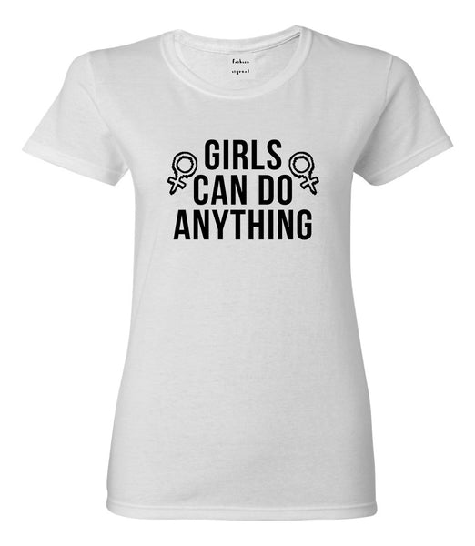 Girls Can Do Anything Feminist Logo Womens Graphic T-Shirt White