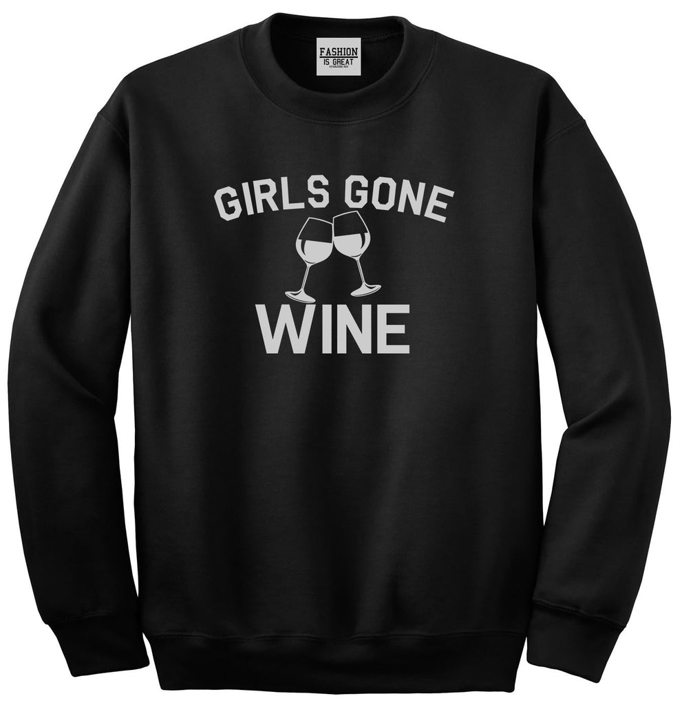 Girls Gone Wine Funny Bachelorette Party Black Crewneck Sweatshirt