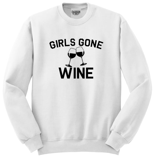 Girls Gone Wine Funny Bachelorette Party White Crewneck Sweatshirt