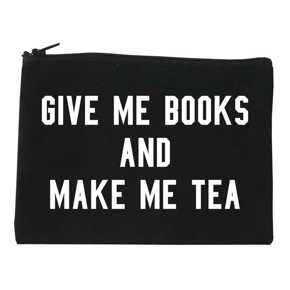 Give Me Books Make Tea Black Makeup Bag