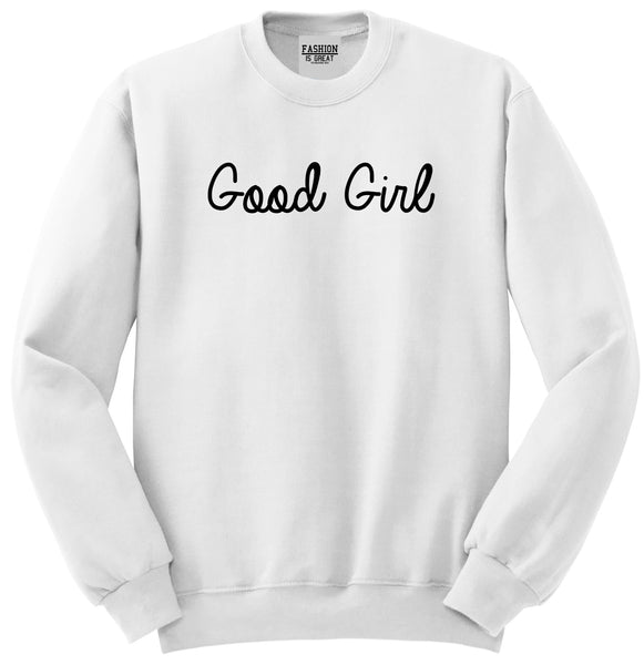 Good Girl White Crewneck Sweatshirt