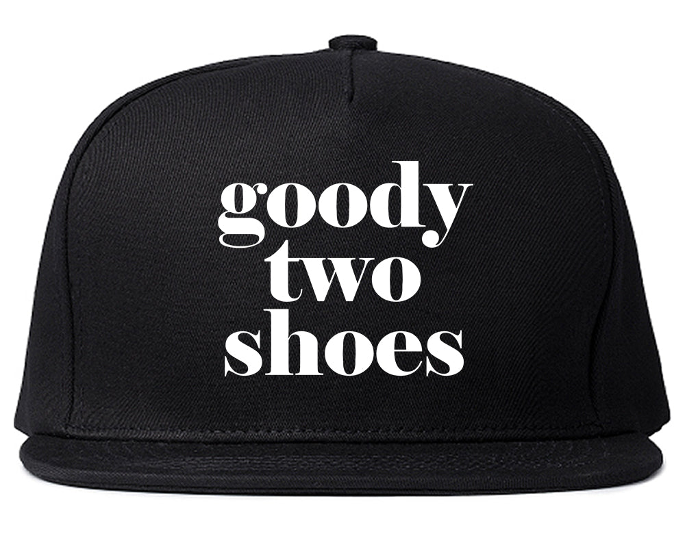 Goody Two Shoes Smart Cute Girl Gift Snapback Hat Black