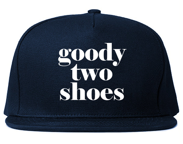 Goody Two Shoes Smart Cute Girl Gift Snapback Hat Blue