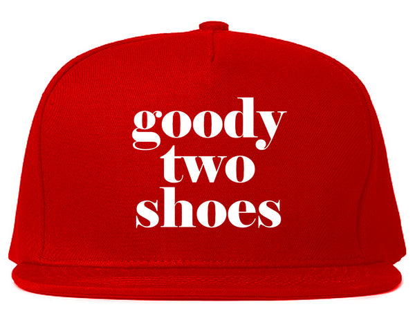 Goody Two Shoes Smart Cute Girl Gift Snapback Hat Red