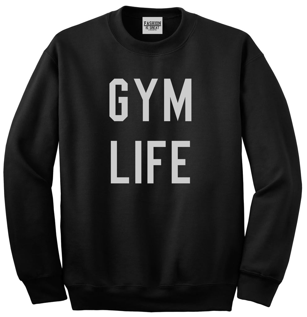 Gym Life Black Crewneck Sweatshirt