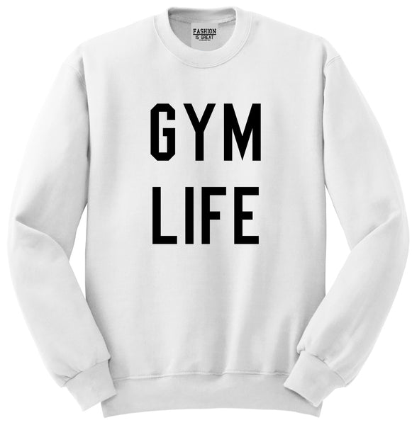Gym Life White Crewneck Sweatshirt