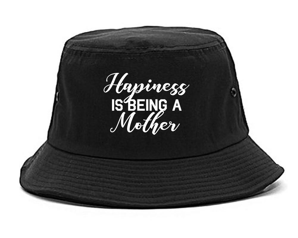 Happiness Is Being A Mother black Bucket Hat