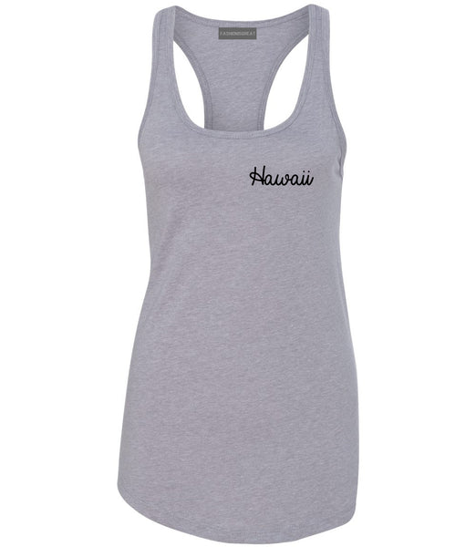 Hawaii HI Script Chest Grey Womens Racerback Tank Top