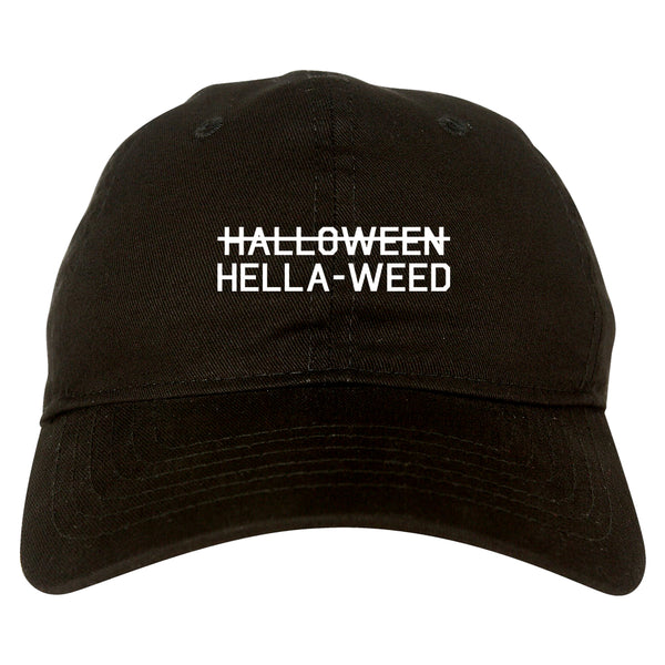 Hella Weed Halloween Funny black dad hat