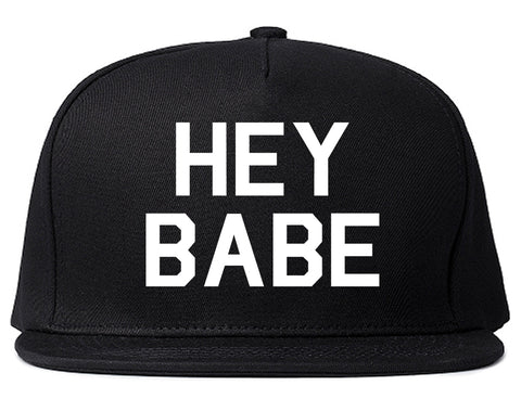 Hey Babe Black Snapback Hat