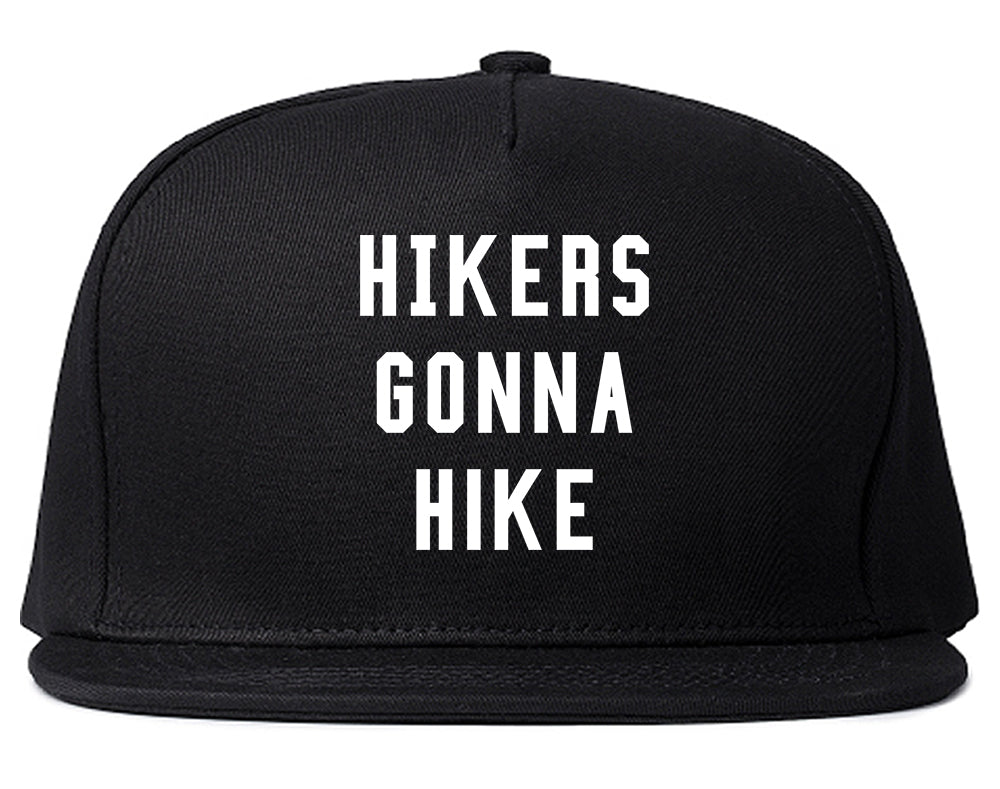 Hikers Gonna Hike Black Snapback Hat
