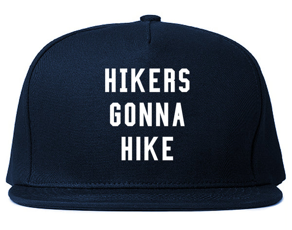 Hikers Gonna Hike Blue Snapback Hat