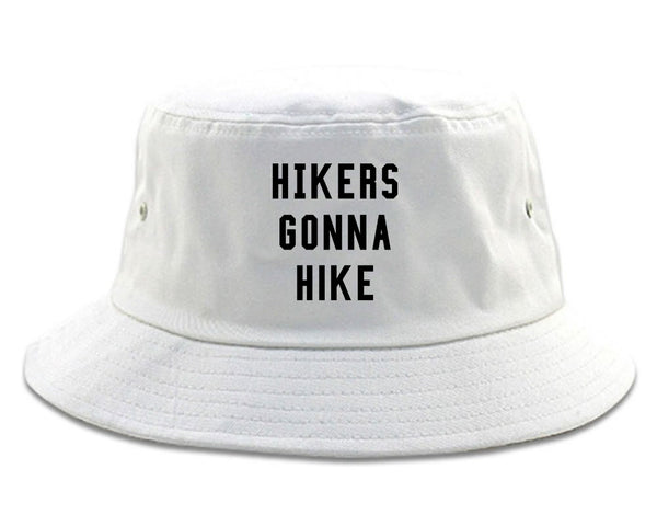 Hikers Gonna Hike White Bucket Hat