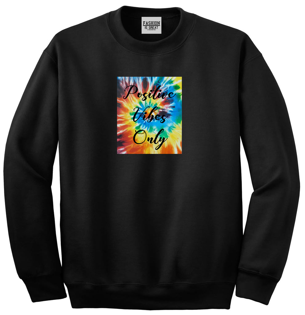 Hippie Positive Vibes Only Dye Black Womens Crewneck Sweatshirt