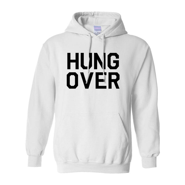 Hungover Drinking White Pullover Hoodie