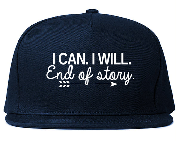 I Can I Will End Of Story Feminist Snapback Hat Blue
