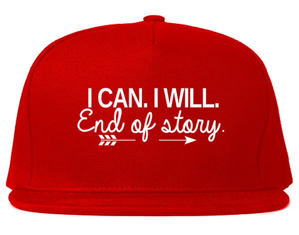 I Can I Will End Of Story Feminist Snapback Hat Red