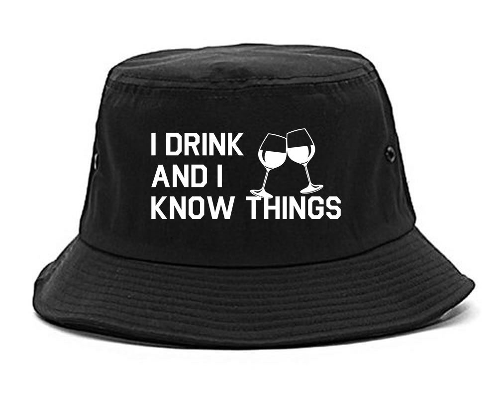 I Drink And I Know Things Black Bucket Hat