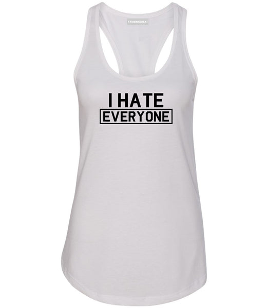 I Hate Everyone Goth Funny Womens Racerback Tank Top White