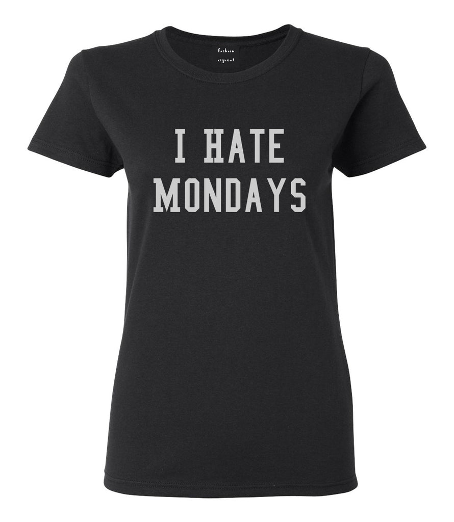 I Hate Mondays Black T-Shirt