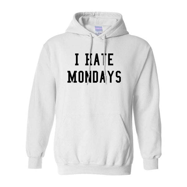 I Hate Mondays White Pullover Hoodie