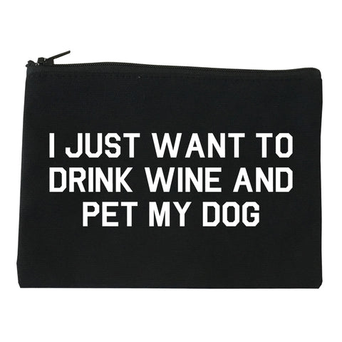 I Just Want To Drink Wine And Pet My Dog Makeup Bag Red