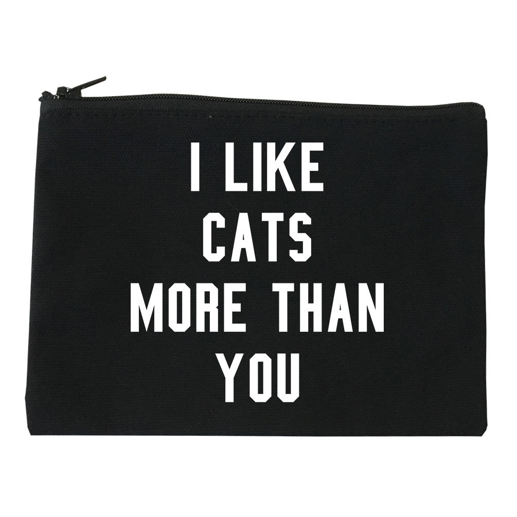 I Like Cats Better Than You Makeup Bag