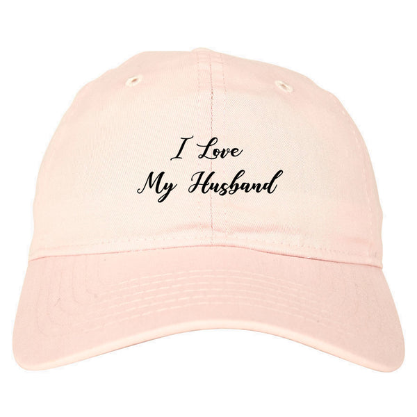 I Love My Husband Mom Gift pink dad hat