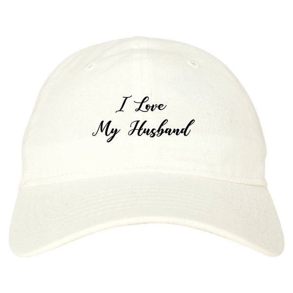 I Love My Husband Mom Gift white dad hat