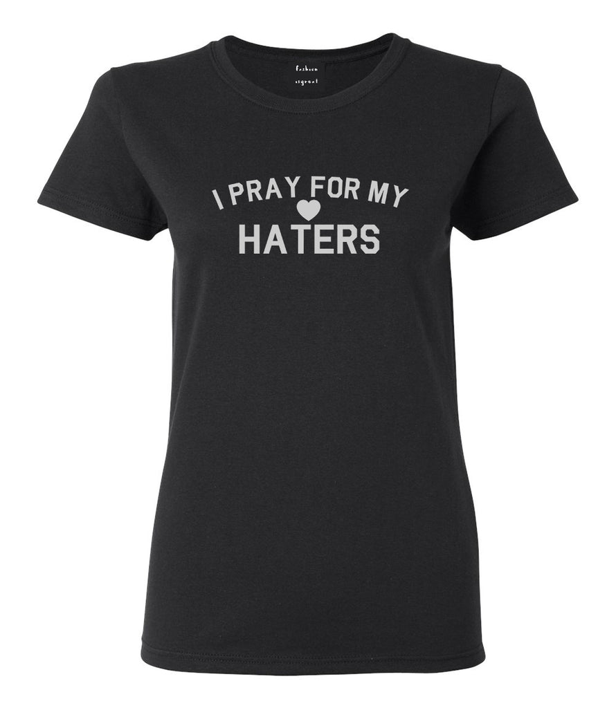 I Pray For My Haters Heart Womens Graphic T-Shirt Black