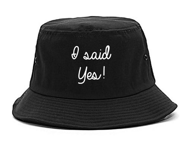 I Said Yes Bride black Bucket Hat