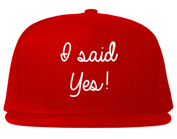 I Said Yes Bride Red Snapback Hat
