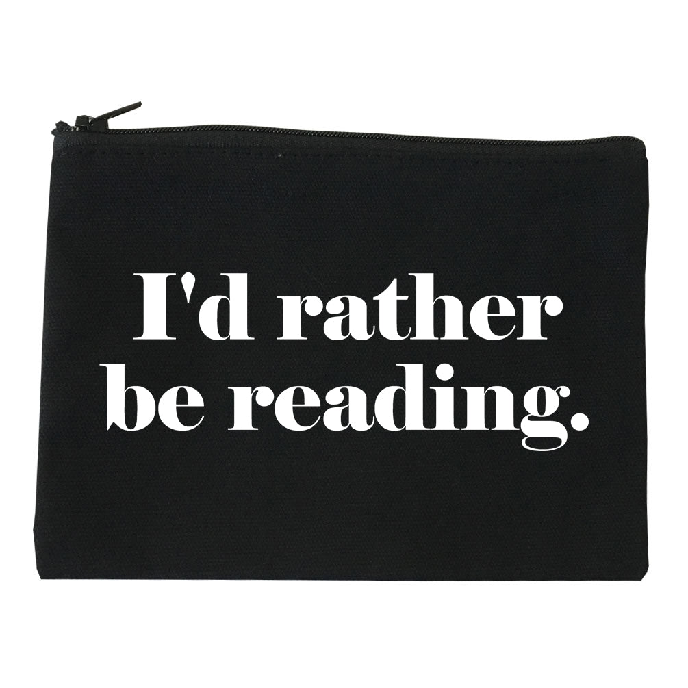 Id Rather Be Reading Book Lover black Makeup Bag