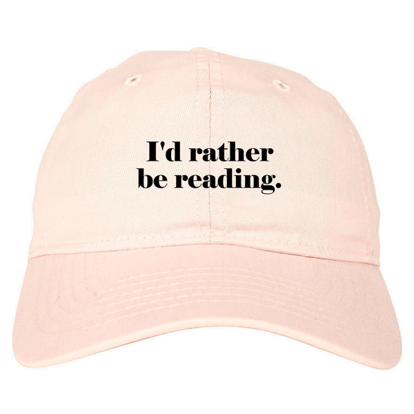 Id Rather Be Reading Book Lover pink dad hat