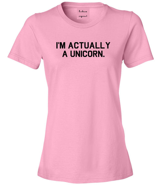 Im Actually A Unicorn Pink T-Shirt