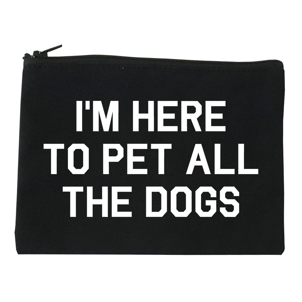 Im Here To Pet All The Dogs Black Makeup Bag