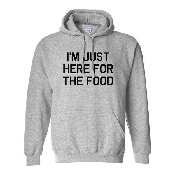 Im Just Here For The Food Grey Womens Pullover Hoodie