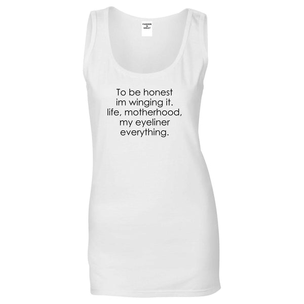 Im Winging It Eyeliner Everything Funny Womens Tank Top Shirt White