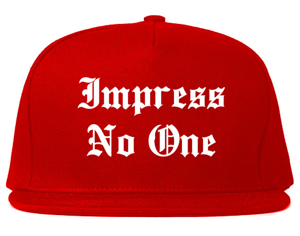 Impress No One Old English Snapback Hat Red