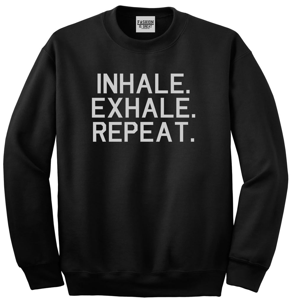 Inhale Exhale Repeat Yoga Black Womens Crewneck Sweatshirt