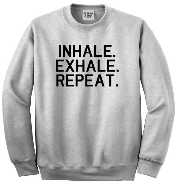 Inhale Exhale Repeat Yoga Grey Womens Crewneck Sweatshirt