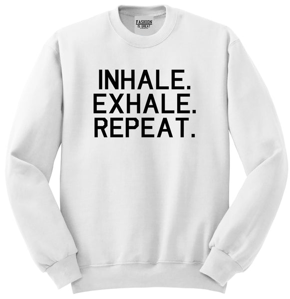 Inhale Exhale Repeat Yoga White Womens Crewneck Sweatshirt