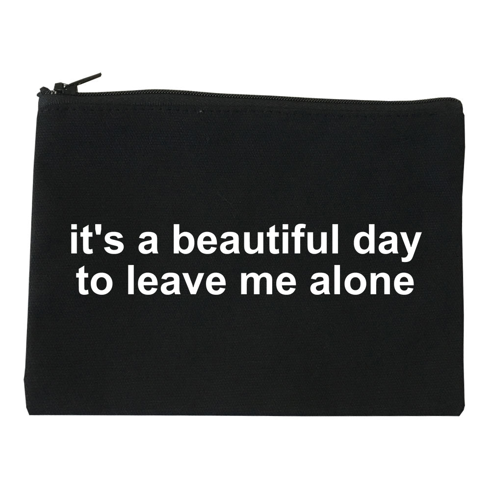 Its A Beautiful Day To Leave Me Alone Funny Makeup Bag Red