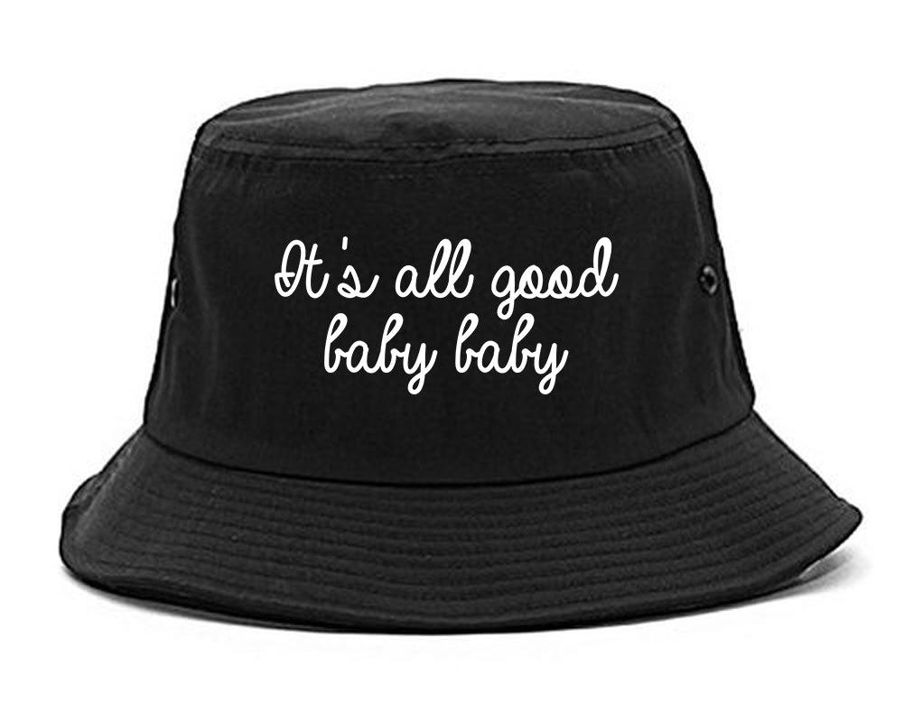Its All Good Baby Baby Black Bucket Hat