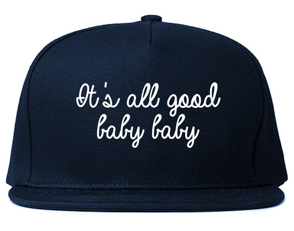 Its All Good Baby Baby Blue Snapback Hat