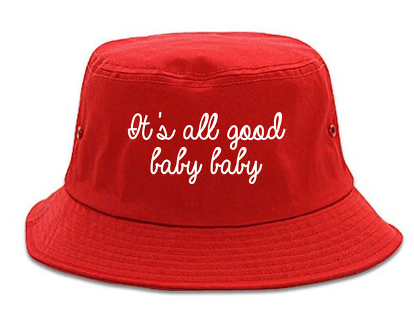 Its All Good Baby Baby Red Bucket Hat