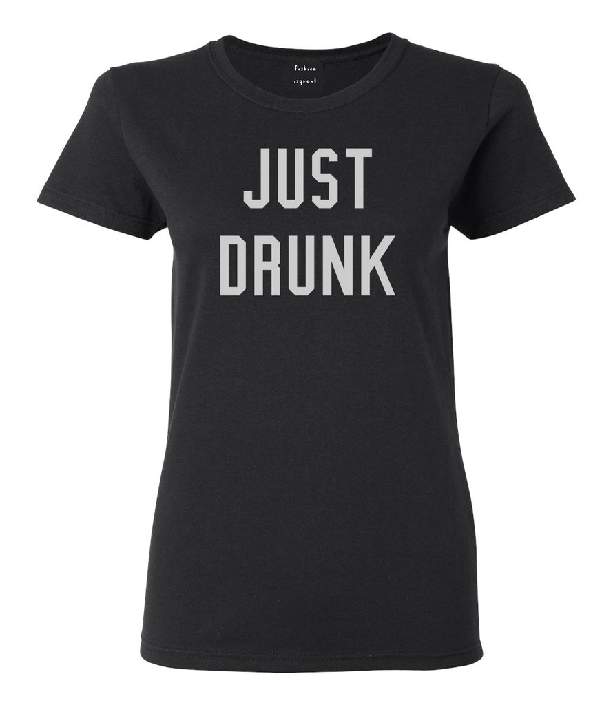 Just Drunk Bridal Party Black Womens T-Shirt