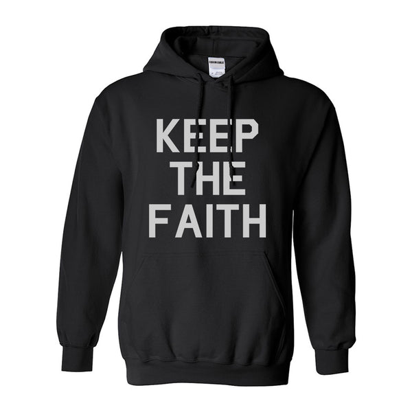 Keep The Faith Inspirational Black Pullover Hoodie